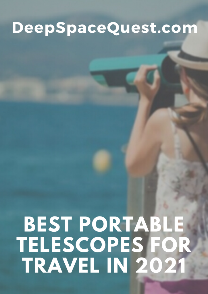 Best Portable Telescopes Review by Deep Space Quest in 2021